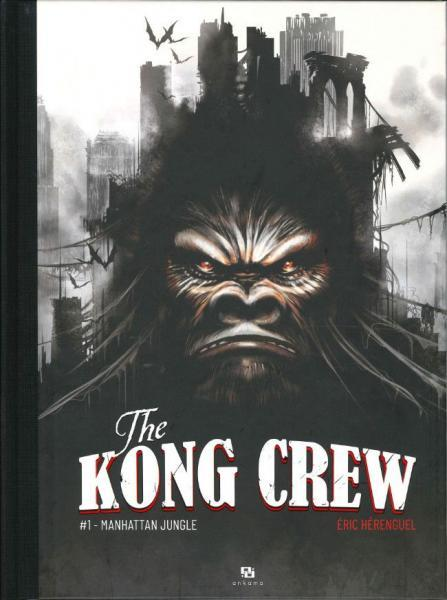 The Kong Crew (Dark Dragon) 1 Manhattan jungle
