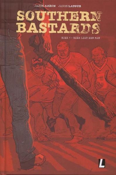 Southern Bastards (Uitgeverij L/Urban Comics) 1 Deel 1