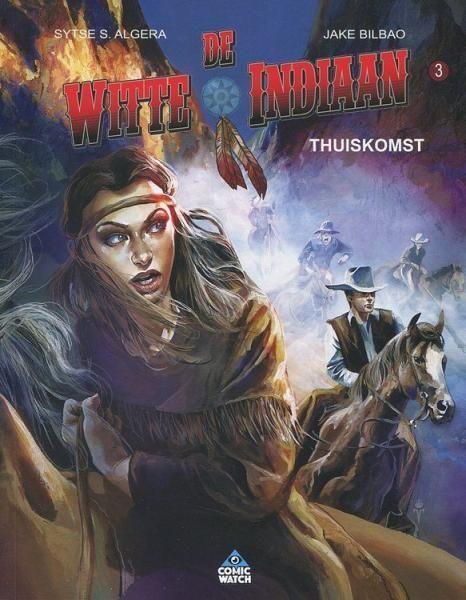 De witte indiaan 3 Thuiskomst