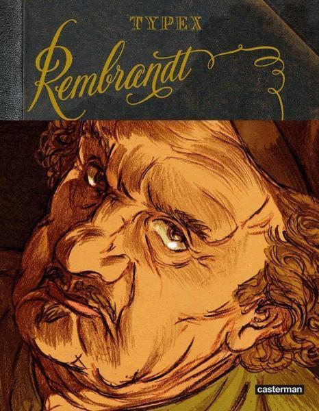 Rembrandt (Typex) 1 Rembrandt