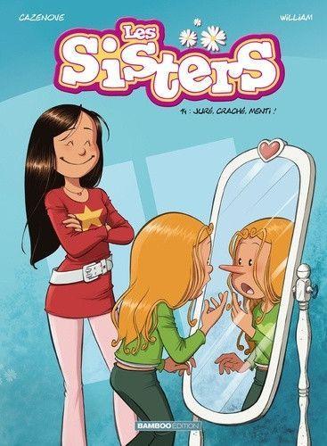Sisters 14 Juré, craché, menti!