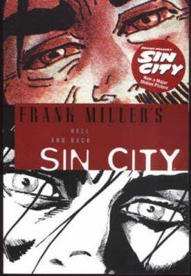 Frank Miller's Sin City 7 Hell and Back