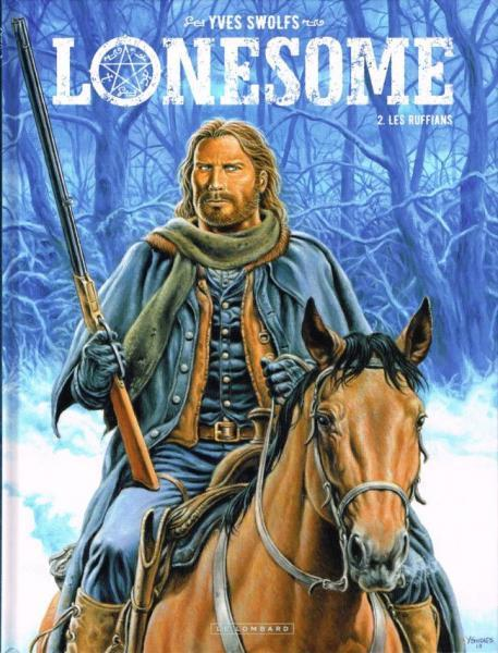 Lonesome 2 Les ruffians