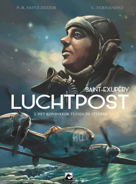 Luchtpost - Saint-Exupéry 2 Het koninkrijk tussen de sterren