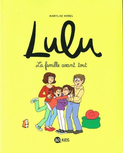 Lulu (Morel) 6 La famille avant tout