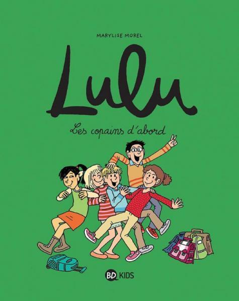 Lulu (Morel) 8 Les copains d'abord