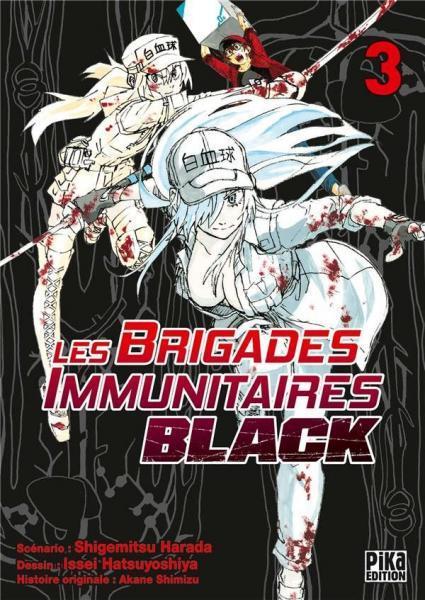 Les brigades immunitaires - Black 3 Tome 3