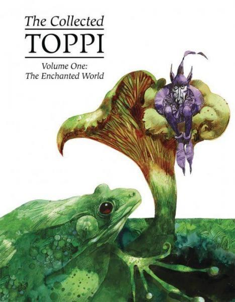 The Collected Toppi 1 The Enchanted World