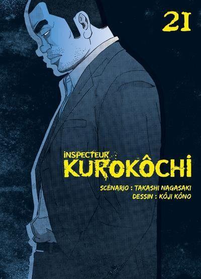 Inspecteur Kurokôchi 21 Tome 21