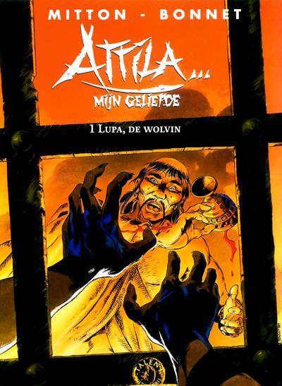 Attila... mijn geliefde 1 Lupa, de wolvin