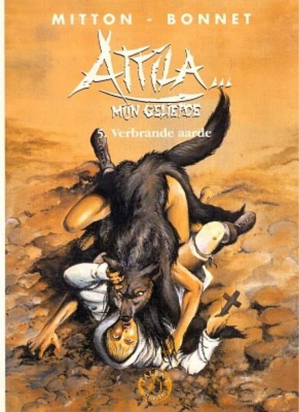 Attila... mijn geliefde 5 Verbrande aarde