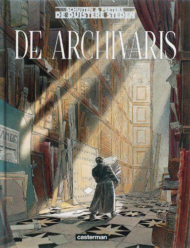 De duistere steden 4 De archivaris