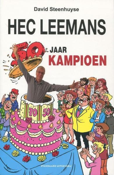 Hec Leemans - 50 jaar Kampioen 1 Hec Leemans - 50 jaar Kampioen