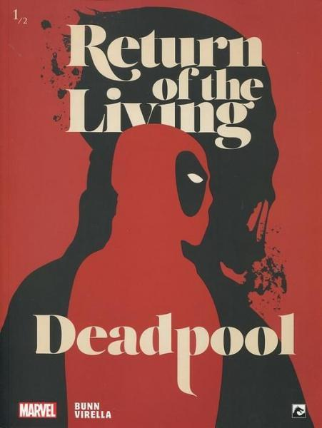 Return of the Living Deadpool (Dark Dragon) 1 Deel 1