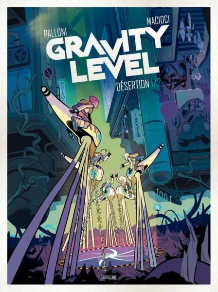 Gravity level 1 Désertion