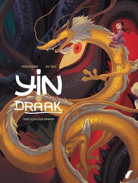 Yin en de draak 3 Onze vluchtige draken