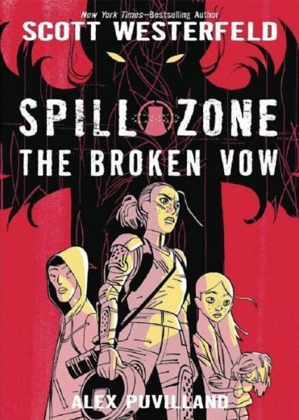 Spill zone 2 The Broken Vow