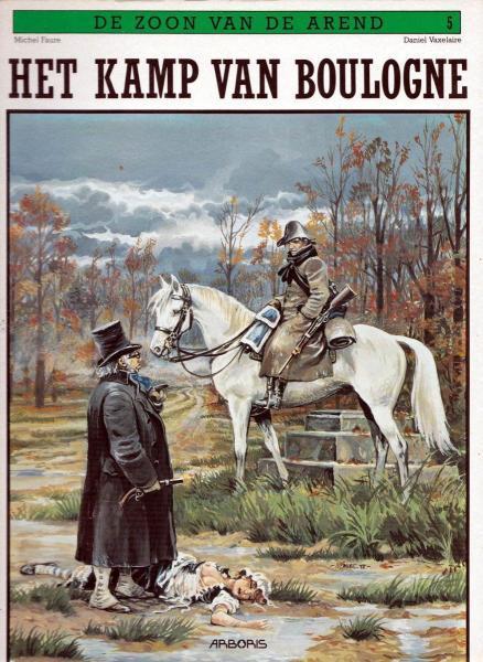 De zoon van de arend 5 Het kamp van Boulogne