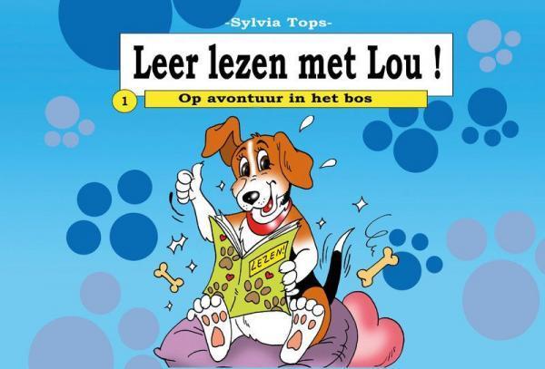 Leer lezen met Lou! 1 Op avontuur in het bos
