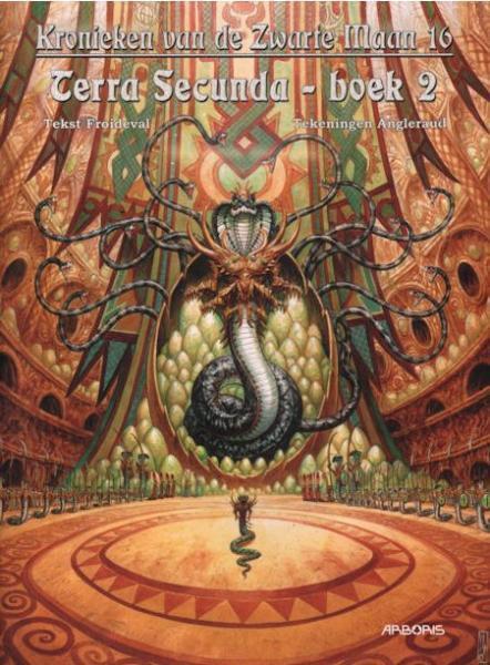 Kronieken van de zwarte maan 16 Terra secunda - boek 2