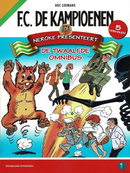 F.C. De Kampioenen INT OM12 Neroke presenteert de twaalfde omnibus