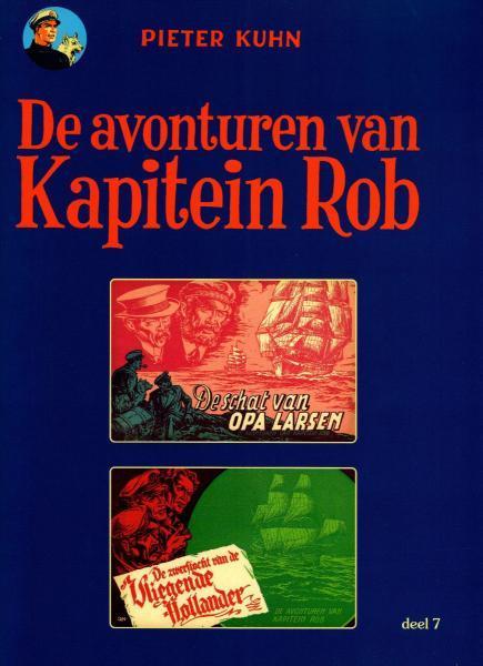 Kapitein Rob (Paul Rijperman) 7 De schat van Opa Larsen / De zwerftocht van de Vliegende Hollander