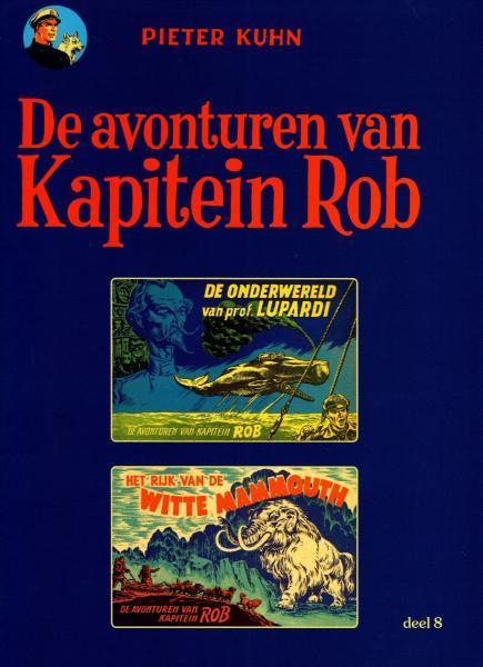 Kapitein Rob (Paul Rijperman) 8 De onderwereld van prof. Lupardi / Het rijk van de Witte Mammouth
