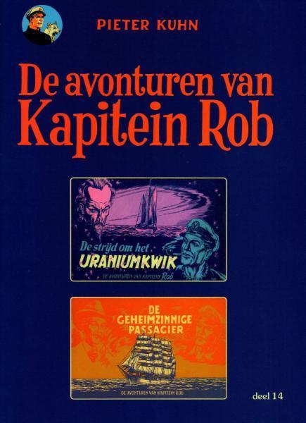 Kapitein Rob (Paul Rijperman) 14 De strijd om het Uraniumkwik / De geheimzinnige passagier