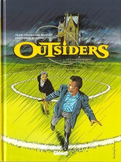 Outsiders (Miniac) 1 Le couronnement du professeur Clegg