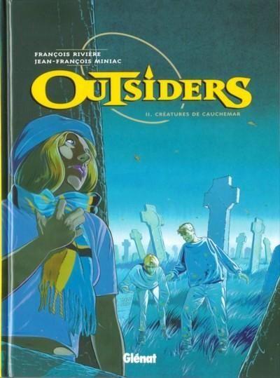 Outsiders (Miniac) 2 Créatures de cauchemar