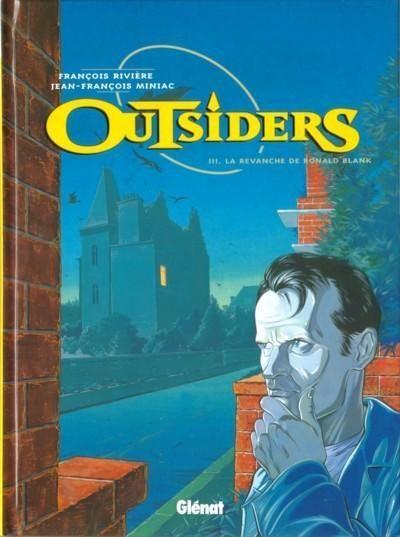 Outsiders (Miniac) 3 La revanche de Ronald Blank