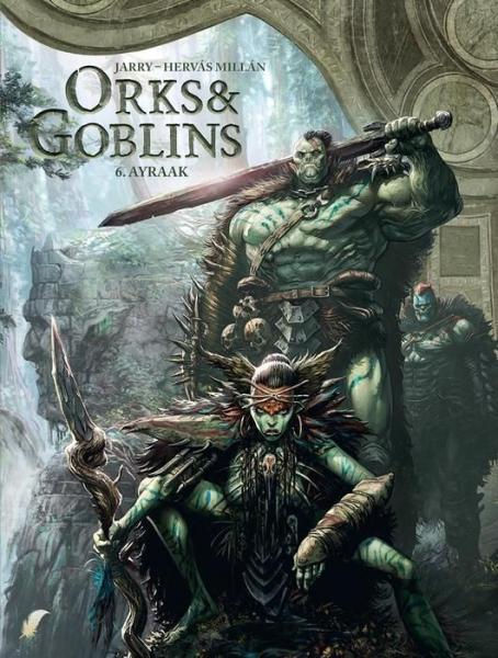 Orks & goblins 6 Ayraak