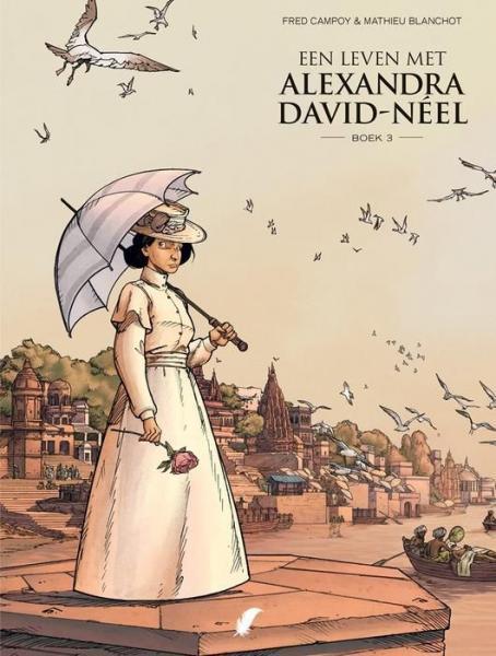 Een leven met Alexandra David-Neel 3 Boek 3