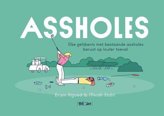 Assholes 1 Assholes