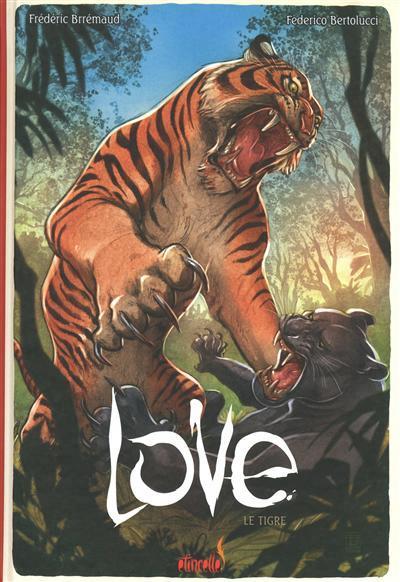 Love (Ankama) 1 Le tigre