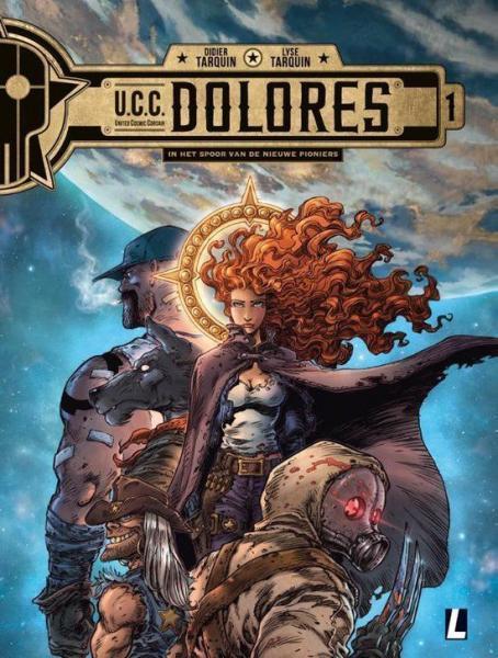U.C.C. Dolores 1 In het spoor van de nieuwe pioniers
