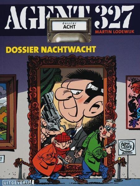 Agent 327 (Uitgeverij M/L) 8 Dossier nachtwacht