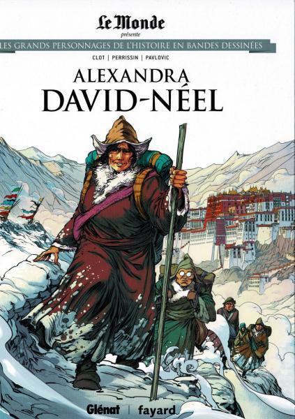 Les grands personnages de l'histoire en bandes dessinées 43 Alexandra David-Néel