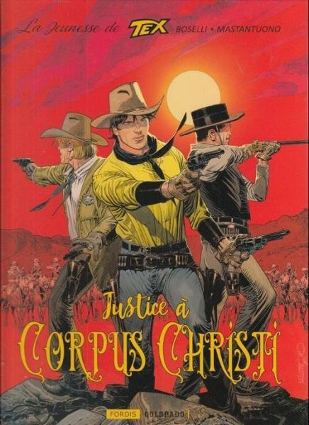 La jeunesse de Tex Willer 2 Justice à Corpus Christi