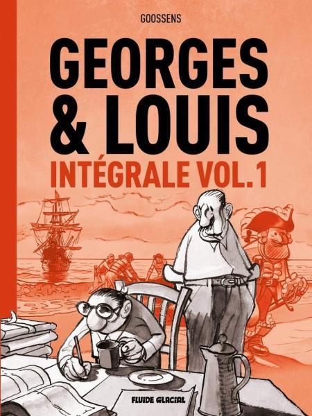 Georges et Louis romanciers INT 1 Intégrale vol.1