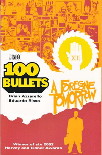 100 Bullets INT 4 A Foregone Tomorrow