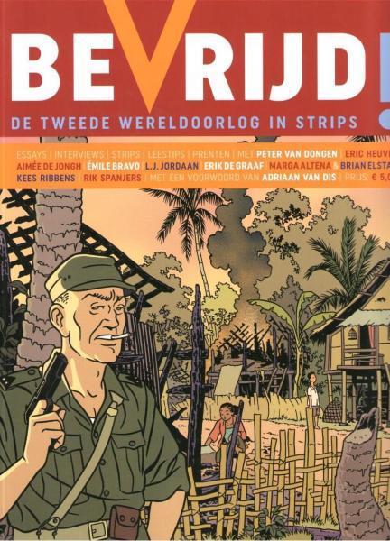 Bevrijd! 1 Bevrijd! - De Tweede Wereldoorlog in strips