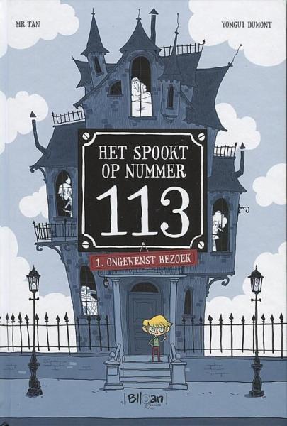 Het spookt op nummer 113 1 Ongewenst bezoek