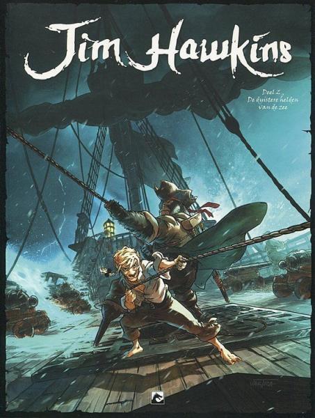 Jim Hawkins 2 De duistere helden van de zee