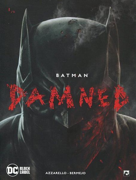 Batman: Damned (Dark Dragon) 1 Deel 1