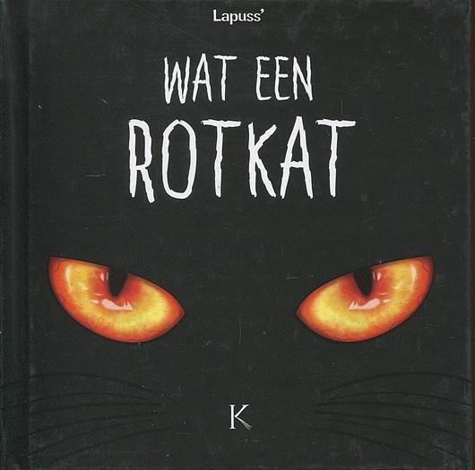 Wat een rotkat 1 Deel 1