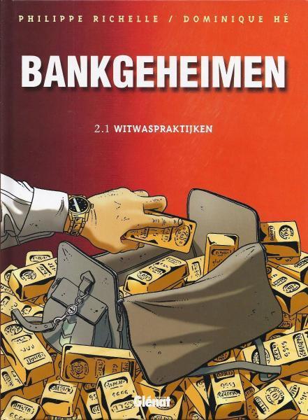 Bankgeheimen 2.1 Witwaspraktijken