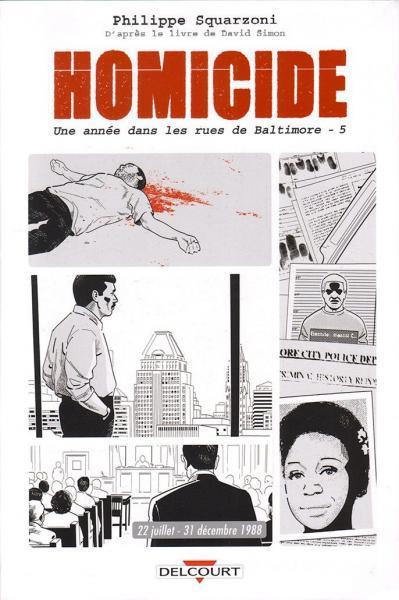 Homicide - Une année dans les rues de Baltimore 5 22 juillet - 31 décembre 1988