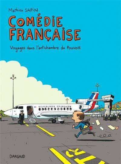Comédie Française 1 Voyages dans l'antichambre du pouvoir