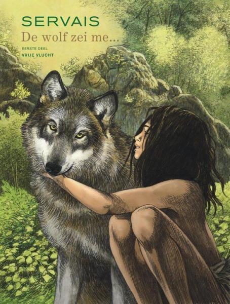 De wolf zei me... 1 Eerste deel